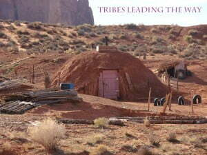 Tribes Leading the Way - NAVAJO 1 - Hogan